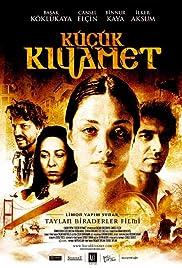 Küçük Kiyamet(2006) Poster - Movie Forum, Cast, Reviews