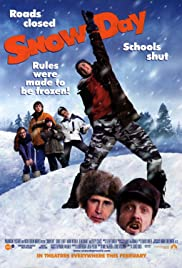 Snow Day (2000) Poster - Movie Forum, Cast, Reviews