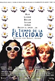 El tiempo de la felicidad (1997) Poster - Movie Forum, Cast, Reviews