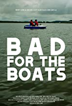 Bad for the Boats