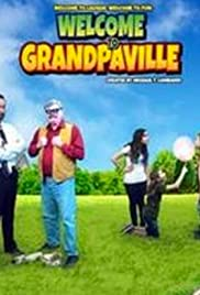 Welcome to Grandpaville Poster