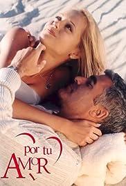 Por tu amor Poster