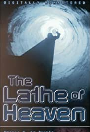 The Lathe of Heaven (1980) Poster - Movie Forum, Cast, Reviews