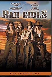 Bad Girls (1994) Poster - Movie Forum, Cast, Reviews