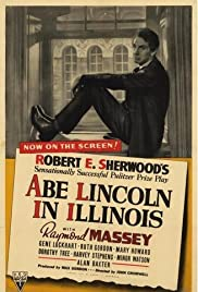 Abe Lincoln in Illinois(1940) Poster - Movie Forum, Cast, Reviews