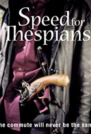 Speed for Thespians Poster