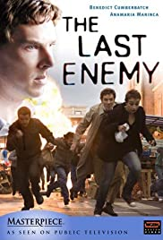 The Last Enemy Poster - TV Show Forum, Cast, Reviews