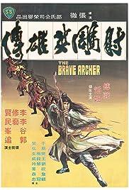 The Brave Archer(1977) Poster - Movie Forum, Cast, Reviews