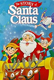 The Story of Santa Claus Poster