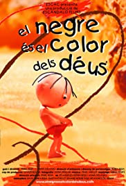 El negre és el color dels déus Poster