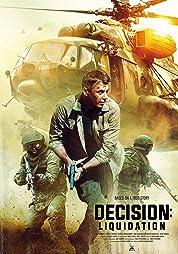 Decision: Liquidation (2018) poster