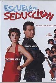 Escuela de seducción Poster