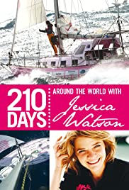 210 Days: Around the World with Jessica Watson Poster