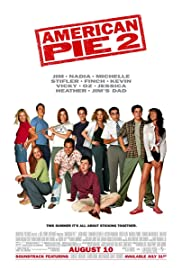American Pie 2 (2001) Poster - Movie Forum, Cast, Reviews