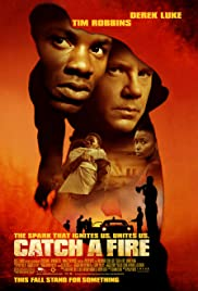 Catch a Fire (2006) Poster - Movie Forum, Cast, Reviews