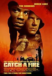 Catch a Fire(2006) Poster - Movie Forum, Cast, Reviews