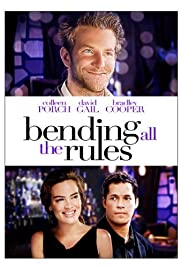 Bending All the Rules Poster