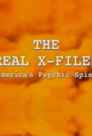 The Real X Files: America's Psychic Spies Poster