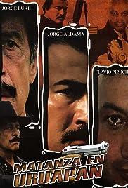 Matanza en Uruapan Poster