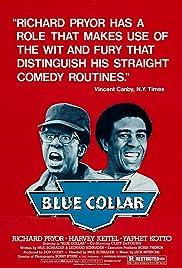 Blue Collar(1978) Poster - Movie Forum, Cast, Reviews