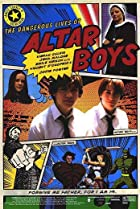 Image of The Dangerous Lives of Altar Boys