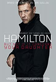 Agent Hamilton: But Not If It Concerns Your Daughter(2012) Poster - Movie Forum, Cast, Reviews