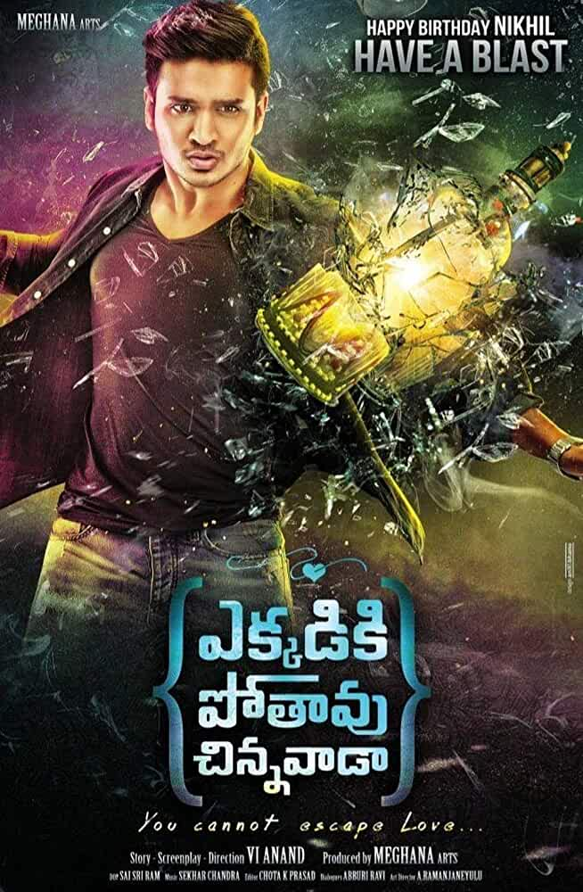 Poster Ekkadiki Pothavu Chinnavada 2016 Full Movie Telugu Dual Audio In Hindi Free Download