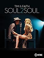 Tim And Faith Soul2Soul(2017)