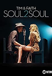 Tim & Faith: Soul2Soul