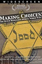 Image of Making Choices: The Dutch Resistance During World War II