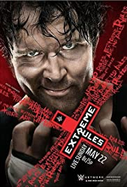 WWE Extreme Rules (2016) Poster - TV Show Forum, Cast, Reviews