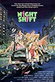 Night Shift (1982) Poster - Movie Forum, Cast, Reviews