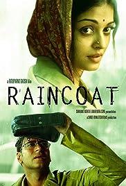 Raincoat(2004) Poster - Movie Forum, Cast, Reviews