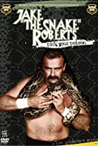 Image of Jake 'The Snake' Roberts: Pick Your Poison