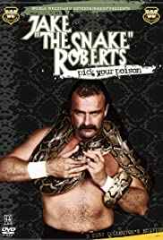 Jake 'The Snake' Roberts: Pick Your Poison Poster