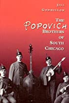 Image of The Popovich Brothers of South Chicago