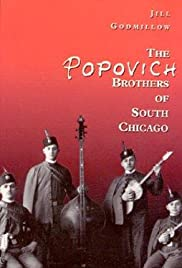 The Popovich Brothers of South Chicago Poster