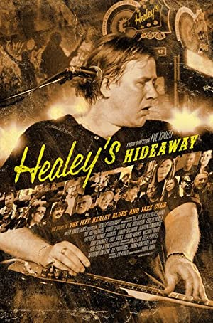 Healey's Hideaway (2014)