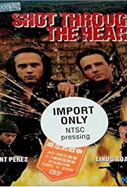 Shot Through the Heart (1998) Poster - Movie Forum, Cast, Reviews