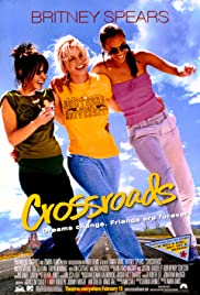 Crossroads (2002) Poster - Movie Forum, Cast, Reviews