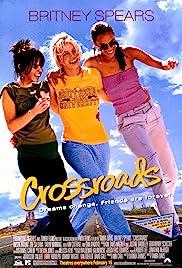 Crossroads(2002) Poster - Movie Forum, Cast, Reviews