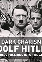 Image of The Dark Charisma of Adolf Hitler