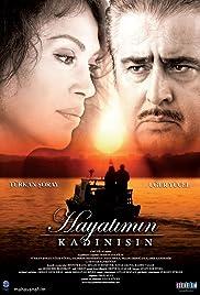 Hayatimin kadinisin(2006) Poster - Movie Forum, Cast, Reviews