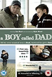 A Boy Called Dad(2009) Poster - Movie Forum, Cast, Reviews