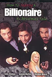 How to Marry a Billionaire: A Christmas Tale (TV Movie 2000) - IMDb