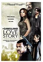 A Gang Land Love Story