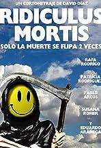 Ridiculus Mortis: Solo la muerte se flipa 2 veces
