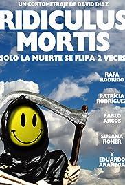 Ridiculus Mortis: Solo la muerte se flipa 2 veces Poster