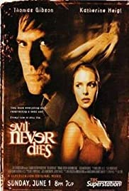 Evil Never Dies (2003) Poster - Movie Forum, Cast, Reviews