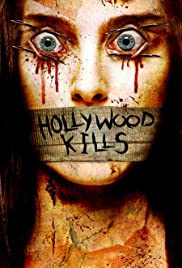 Hollywood Kills (2006) Poster - Movie Forum, Cast, Reviews